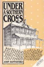 Under a Southern Cross by John Hannaford