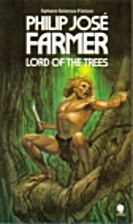 Lord of the Trees by Philip José Farmer