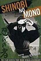 Shinobi No Mono, vol. 1 by Raizo Ichikawa