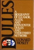 Dulles: A Biography of Eleanor, Allen and…