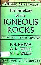 Petrology of the igneous rocks by F. H.…