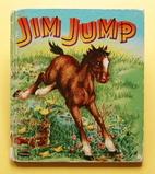 Jim Jump (Whitman Tell-a-Tale) by Betty Ren…