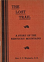 THE LOST TRAIL - A Story of the Kentucky…