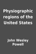 Physiographic regions of the United States…