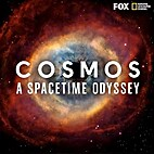 Cosmos a SpaceTime Odyssey by Brannon Braga