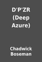D'P'ZR (Deep Azure) by Chadwick Boseman