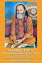 Guru Dev as Presented by Maharishi Mahesh…