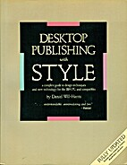 Desktop Publishing With Style: A Complete…