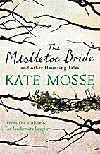 The Mistletoe Bride and Other Haunting Tales…