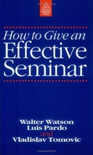 How to Give an Effective Seminar by Walter…