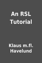 An RSL Tutorial by Klaus m.fl. Havelund
