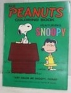 PEANUTS COLORING BOOK Featuring SNOOPY…