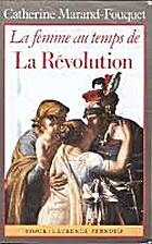 La femme au temps de la Révolution by…
