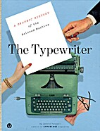 The Typewriter: A Graphic History of the…