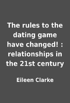 The rules to the dating game have changed! :…