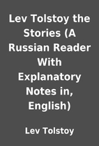 Lev Tolstoy the Stories (A Russian Reader…