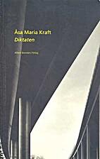 Diktaten by Åsa Maria Kraft