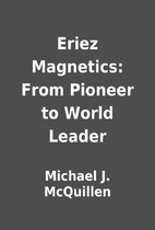 Eriez Magnetics: From Pioneer to World…