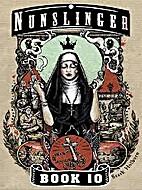 Nunslinger 10: Gospel Sharp by Stark Holborn