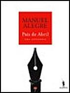 País de Abril : uma antologia by Manuel…
