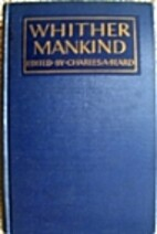 Whither Mankind by Charles Austin Beard