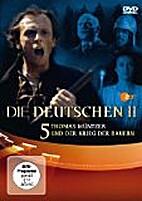 Die|| Deutschen # 05: Wallenstein und der…