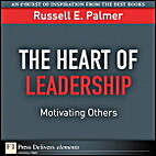 The Heart of Leadership: Motivating Others…
