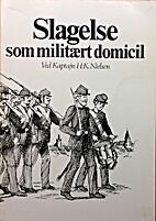 Slagelse som militært domicil by H. K.…