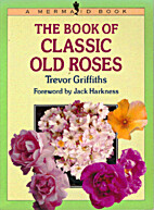 The Book of Classic Old Roses (Mermaid…