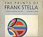 The Prints of Frank Stella: A Catalogue…