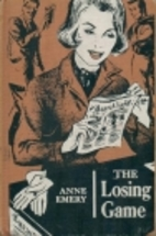 The Losing Game by Anne Emery