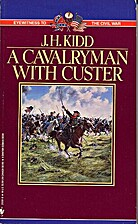 A Cavalryman with Custer (Eyewitness to the…