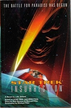 Star Trek: Insurrection by J. M. Dillard