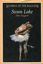 Swan Lake (Stories of the Ballets) by Ann…