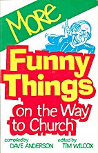 More Funny Things on the Way to Church by…