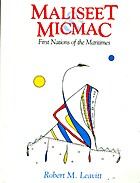 Maliseet & Micmac [Mi'kmaq] : First Nations…