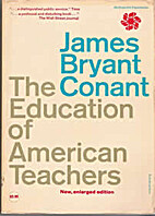 The education of American teachers by James…