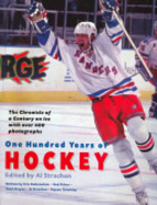 One hundred years of hockey: The chronicle…