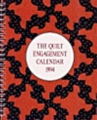 The Quilt Engagement Calendar 1994 by Cyril…