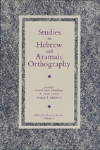 Studies in Hebrew and Aramaic Orthography…