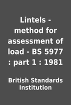Lintels - method for assessment of load - BS…