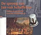 De sprong van Jan van Schaffelaar : oorlog…