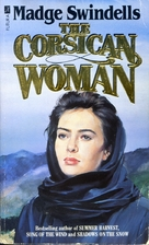 The Corsican Woman by Madge Swindells