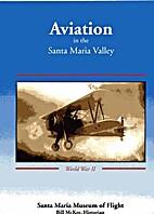 AVIATION IN THE SANTA MARIA VALLEY WORLD WAR…