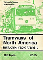 Tramways of North America: Including rapid…