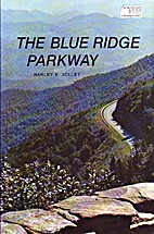 The Blue Ridge Parkway by Harley E. Jolley