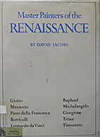 Master Painters of the Renaissance by David…