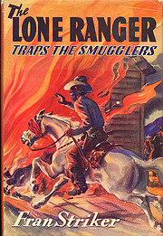 The Lone Ranger Traps the Smugglers by Fran…