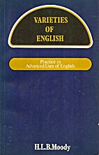 Varieties of English by H.L.B. Moody