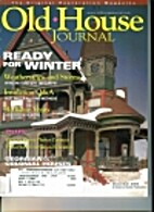 The Old-House Journal. Vol. XXXII No. 6…